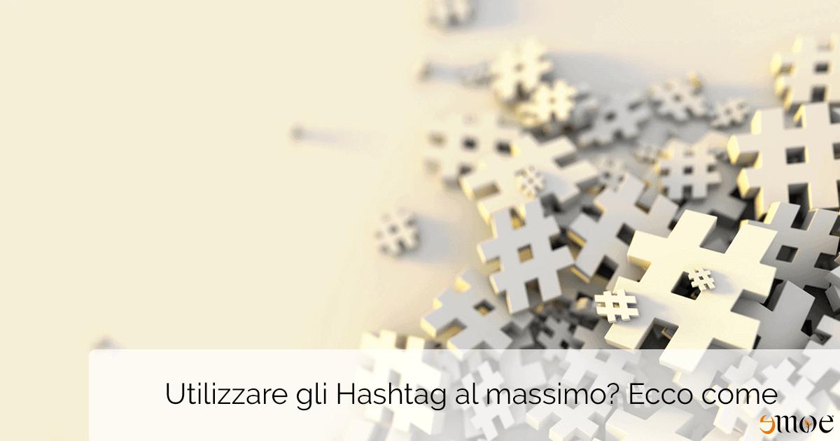 Guida sull'utilizzo degli hashtag | Emoe