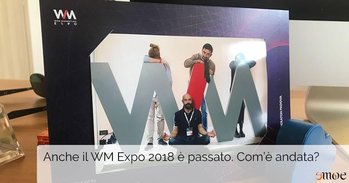 WM Expo 2018? Rispettate le attese da speaker e organizzatori | Emoe