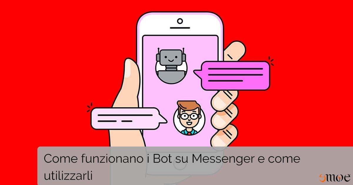 Come funzionano i chatbot su messenger? | Emoe