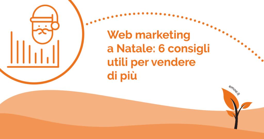 Web marketing a Natale: come vendere di più