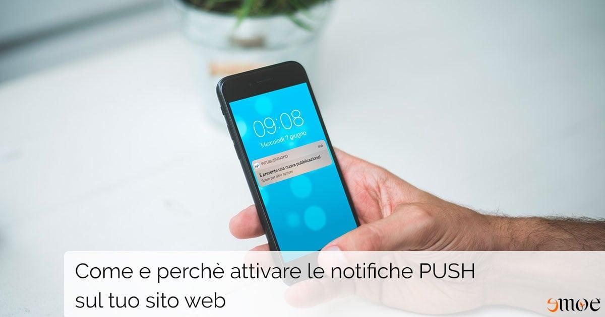 Come e perché attivare le notifiche push sul tuo sito web | Emoe