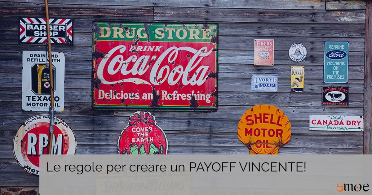 Le regole per creare un payoff vincente | Emoe - Agenzia di comunicazione e marketing