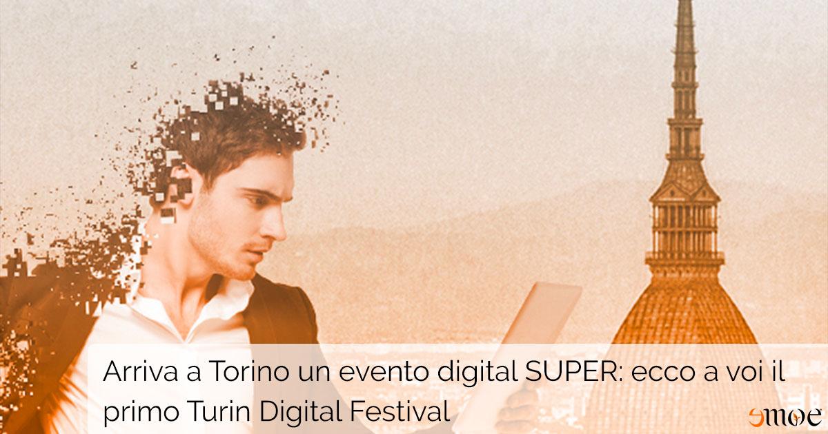 Emoe organizza il Turin Digital Festival