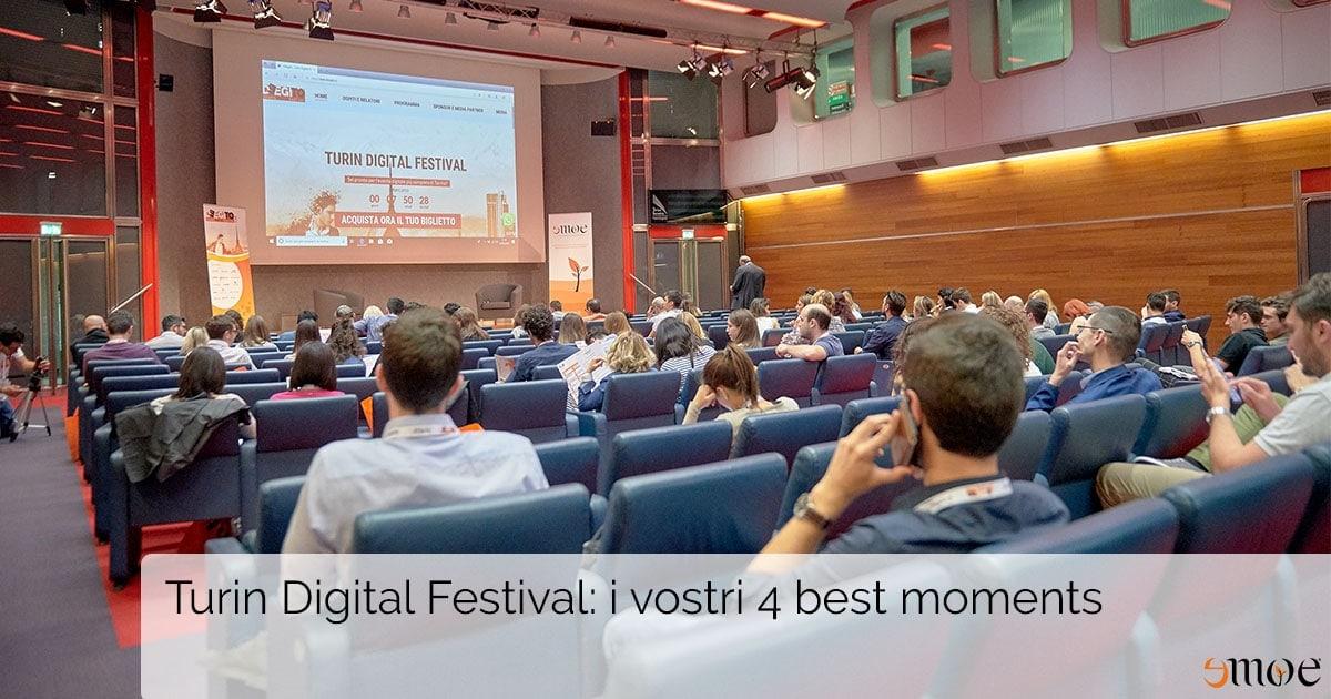 I 4 momenti più belli vissuti al primo Turin Digital Festival