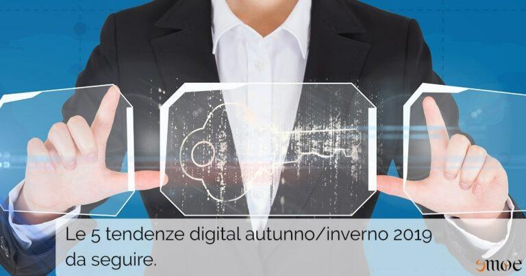 Tendenze digital 2019: scopri i nuovi trend