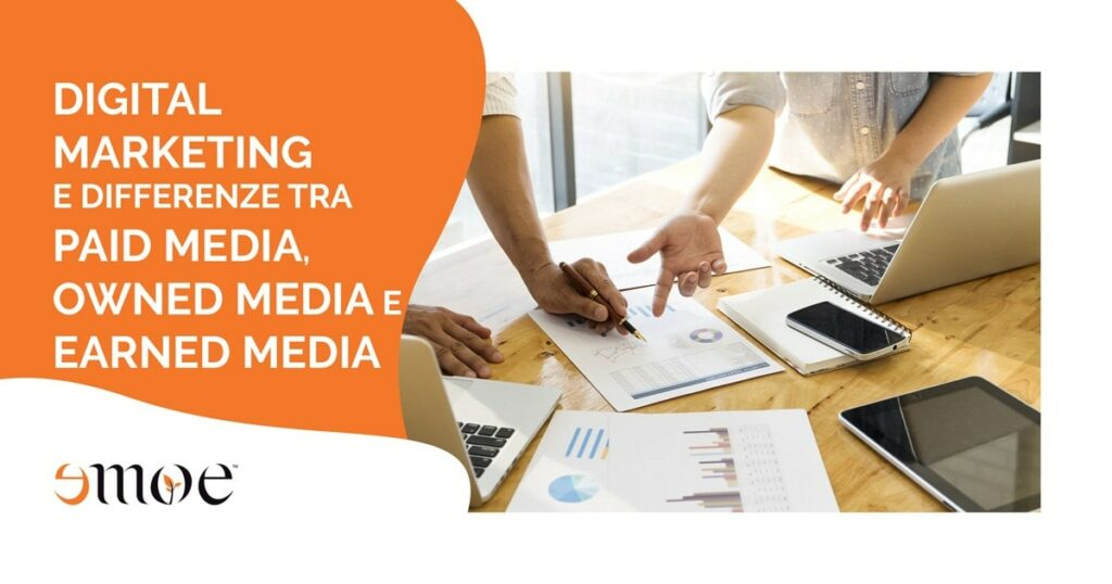 Digital Marketing: differenze tra paid media, owned media e earned media