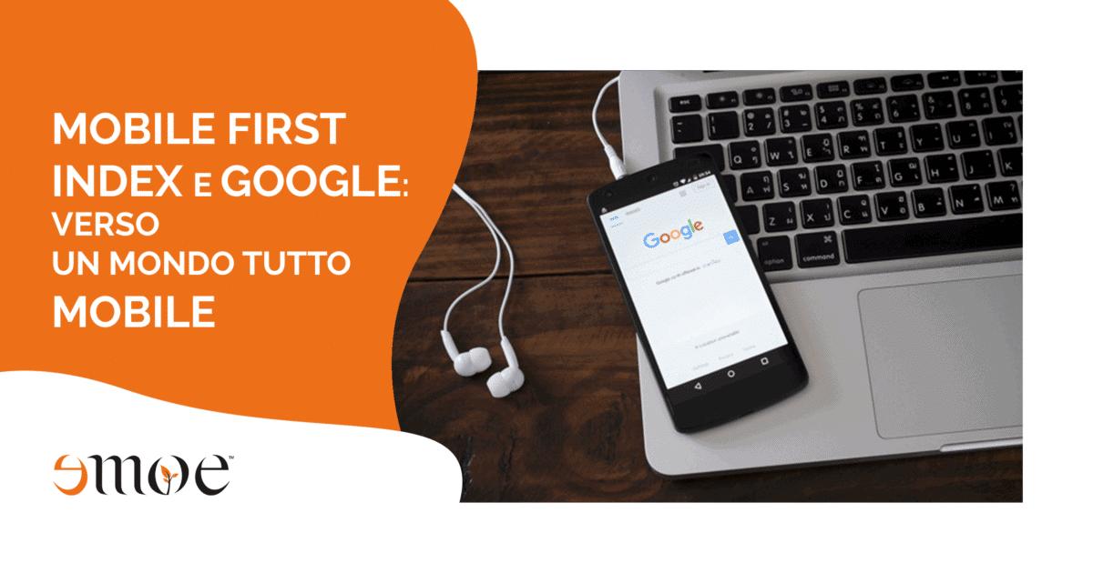 Mobile first index e Google: posizionamento sito web